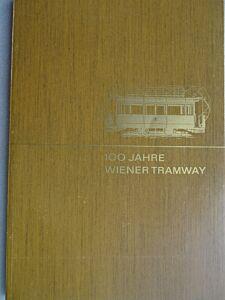 100 Jahre WIENER TRAMWAY