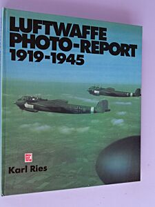 Luftwaffe Photoreport 1919-1945
