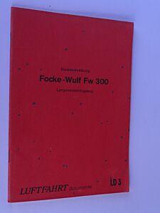 Focke-Wulf Fw 300 - Langstreckenflugzeug