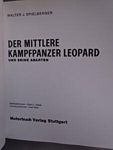 Der mittlere Kampfpanzer Leopard und seine Abarten