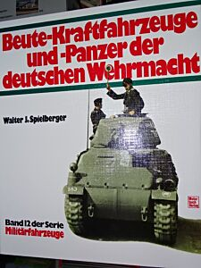 Beute-Kraftfahrzeuge und -Panzer der deutschen Wehrmacht