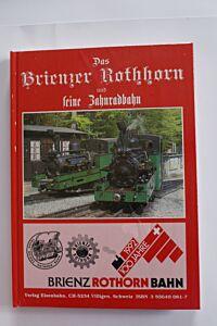 Das Brienzer Rothorn und seine Zahnradbahn